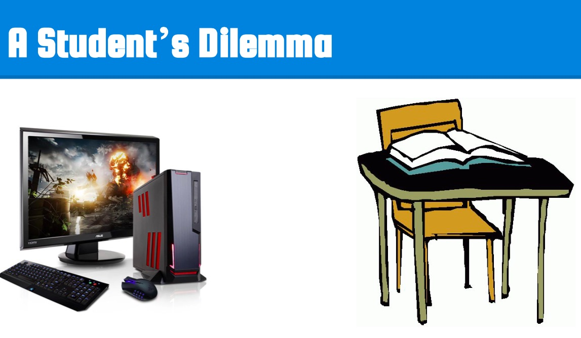 """graphic that reads: """"a student's dilemma"""""""